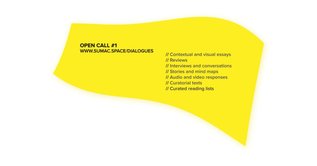 Open Call #1 Sumac Space Dialogues